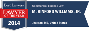 M. Binford Williams, Jr. has earned a Lawyer of the Year award for 2014!