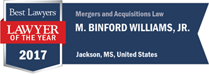 M. Binford Williams, Jr. has earned a Lawyer of the Year award for 2017!