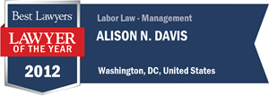 Alison N. Davis has earned a Lawyer of the Year award for 2012!