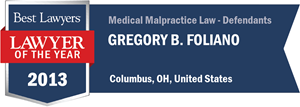 Gregory B. Foliano has earned a Lawyer of the Year award for 2013!