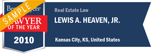 Lewis A. Heaven, Jr. has earned a Lawyer of the Year award for 2010!