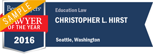 Christopher L. Hirst has earned a Lawyer of the Year award for 2016!