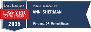 Ann L. Sherman has earned a Lawyer of the Year award for 2015!