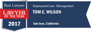 Tom E. Wilson has earned a Lawyer of the Year award for 2017!