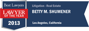 Betty M. Shumener has earned a Lawyer of the Year award for 2013!