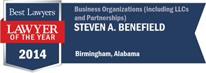 Steven A. Benefield has earned a Lawyer of the Year award for 2014!