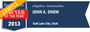 John A. Snow has earned a Lawyer of the Year award for 2013!