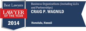 Craig P. Wagnild has earned a Lawyer of the Year award for 2014!