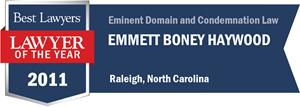Emmett Boney Haywood has earned a Lawyer of the Year award for 2011!