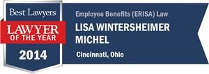 Lisa Wintersheimer Michel has earned a Lawyer of the Year award for 2014!
