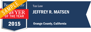 Jeffrey R. Matsen has earned a Lawyer of the Year award for 2015!