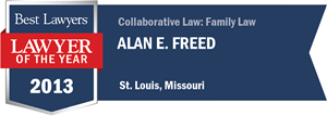 Alan E. Freed has earned a Lawyer of the Year award for 2013!