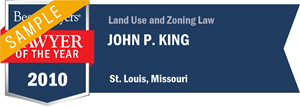 John P. King has earned a Lawyer of the Year award for 2010!