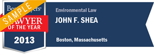 John F. Shea has earned a Lawyer of the Year award for 2013!