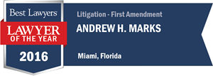 Andrew H. Marks has earned a Lawyer of the Year award for 2016!