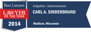 Carl A. Sinderbrand has earned a Lawyer of the Year award for 2014!