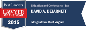David A. DeJarnett has earned a Lawyer of the Year award for 2015!