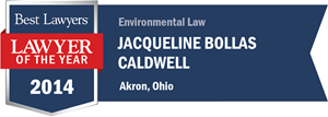 Jacqueline Bollas Caldwell has earned a Lawyer of the Year award for 2014!