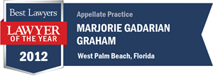 Marjorie Gadarian Graham has earned a Lawyer of the Year award for 2012!