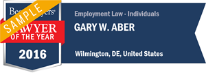 Gary W. Aber has earned a Lawyer of the Year award for 2016!