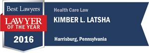 Kimber L. Latsha has earned a Lawyer of the Year award for 2016!