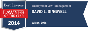 David L. Dingwell has earned a Lawyer of the Year award for 2014!