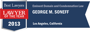 George M. Soneff has earned a Lawyer of the Year award for 2013!