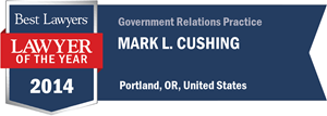 Mark L. Cushing has earned a Lawyer of the Year award for 2014!