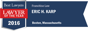Eric H. Karp has earned a Lawyer of the Year award for 2016!
