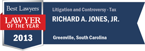 Richard A. Jones, Jr. has earned a Lawyer of the Year award for 2013!