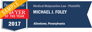 Michael J. Foley has earned a Lawyer of the Year award for 2017!