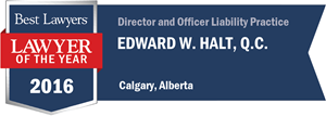 Edward W. Halt , Q.C. has earned a Lawyer of the Year award for 2016!