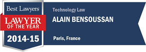 Alain Bensoussan has earned a Lawyer of the Year award for 2014!