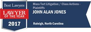 John Alan Jones has earned a Lawyer of the Year award for 2017!