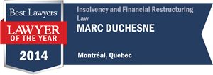 Marc Duchesne has earned a Lawyer of the Year award for 2014!