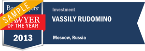 Vassily Rudomino has earned a Lawyer of the Year award for 2013!