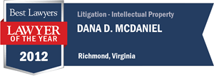 Dana D. McDaniel has earned a Lawyer of the Year award for 2012!