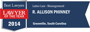 R. Allison Phinney has earned a Lawyer of the Year award for 2014!