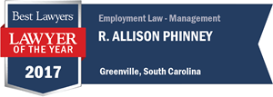 R. Allison Phinney has earned a Lawyer of the Year award for 2017!