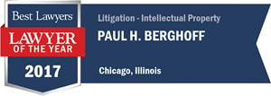Paul H. Berghoff has earned a Lawyer of the Year award for 2017!