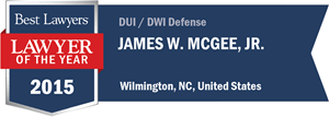 James W. McGee, Jr. has earned a Lawyer of the Year award for 2015!