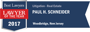 Paul H. Schneider has earned a Lawyer of the Year award for 2017!