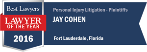 Jay Cohen has earned a Lawyer of the Year award for 2016!