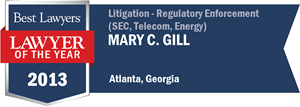 Mary C. Gill has earned a Lawyer of the Year award for 2013!