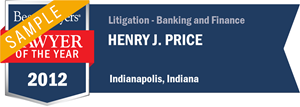 Henry J. Price has earned a Lawyer of the Year award for 2012!