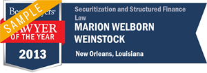 Marion Welborn Weinstock has earned a Lawyer of the Year award for 2013!
