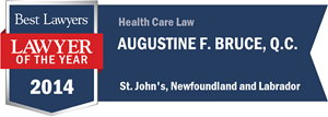Augustine F. Bruce , Q.C. has earned a Lawyer of the Year award for 2014!