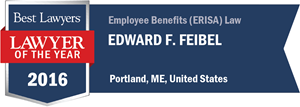 Edward F. Feibel has earned a Lawyer of the Year award for 2016!