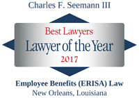 Best Lawyers - Lawyer of the Year 2017 - Charles F. Seemann III
