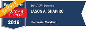 Jason A. Shapiro has earned a Lawyer of the Year award for 2016!